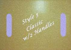 Style 5 - Classic w/2 Handles